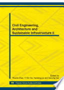 Civil Engineering Architecture And Sustainable Infrastructure Ii Book PDF