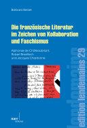 Die französische Literatur im Zeichen von Kollaboration und Faschismus