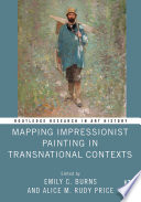 Mapping Impressionist Painting in Transnational Contexts