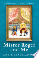 Mister Roger and Me