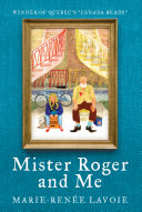 Mister Roger and Me Book