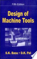 Design Of Machine Tools, 5/E