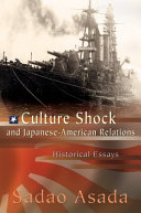 Culture Shock and Japanese-American Relations