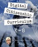 K 8 Digital Citizenship Curriculum