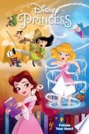 Disney Princess  Follow Your Heart Book PDF