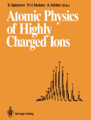 Atomic Physics of Highly Charged Ions