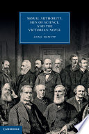 Moral Authority Men Of Science And The Victorian Novel