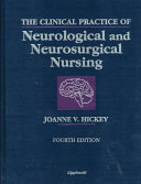 The Clinical Practice of Neurological and Neurosurgical Nursing Book