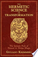 The Hermetic Science of Transformation