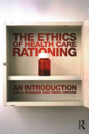 The Ethics Of Health Care Rationing
