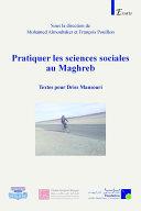 Pdf Pratiquer les sciences sociales au Maghreb Telecharger