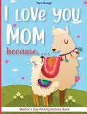 I Love You Mom Because