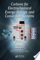 Carbons for Electrochemical Energy Storage and Conversion Systems