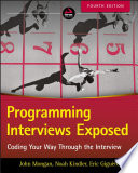 Programming Interviews Exposed  : Coding Your Way Through the Interview