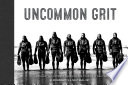 Uncommon Grit