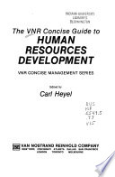 The VNR Concise Guide to Human Resources Development