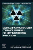 Micro and Nanostructured Composite Materials for Neutron Shielding Applications