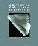 An Introduction To Modern Stellar Astrophysics