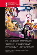 The Routledge International Handbook of Learning with Technology in Early Childhood Pdf/ePub eBook