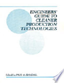 Engineers Guide to Cleaner Production Technologies