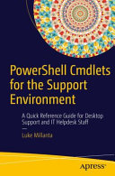 PowerShell Cmdlets for the Support Environment