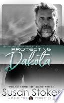 Protecting Dakota (Navy SEAL/Military Romance)