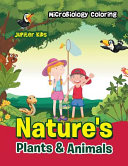 Nature s Plants   Animals