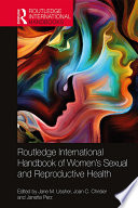 """""""Routledge International Handbook of Women's Sexual and Reproductive Health"""" by Jane M. Ussher, Joan C. Chrisler, Janette Perz"""