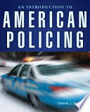 """An Introduction to American Policing"" by Dennis J. Stevens"