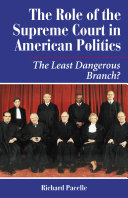 The Role Of The Supreme Court In American Politics