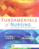 Fundamentals of Nursing   Clinical Excursions Online