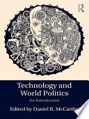 Technology and World Politics