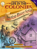 Life in the Colonies  Grades 4   7