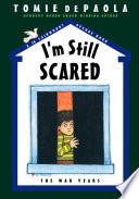 I M Still Scared