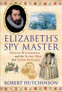 Elizabeth's Spy Master