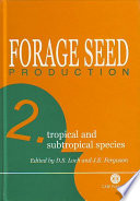 Forage Seed Production Tropical And Subtropical Species