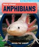 Really Strange Amphibians