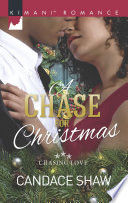A Chase For Christmas Mills Boon Kimani Chasing Love Book 5  Book