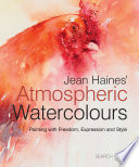 """Jean Haines' Atmospheric Watercolours"" by Jean Haines"