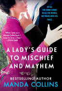 A Lady's Guide to Mischief and Mayhem Book