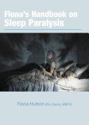 Fiona   s handbook on Sleep Paralysis