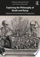 Exploring the Philosophy of Death and Dying