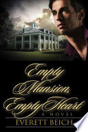 Empty Mansion  Empty Heart