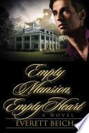 Empty Mansion, Empty Heart