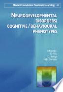 Neurodevelopmental Disorders Cognitive Behavioural Phenotypes Book PDF