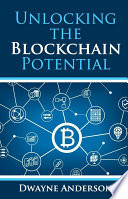 Unlocking the Blockchain Potential Book