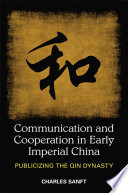 Communication and Cooperation in Early Imperial China