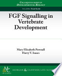 FGF Signalling in Vertebrate Development Book