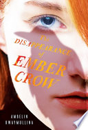 The Disappearance of Ember Crow  The Tribe  Book Two