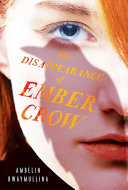 The Disappearance of Ember Crow: The Tribe, Book Two ebook